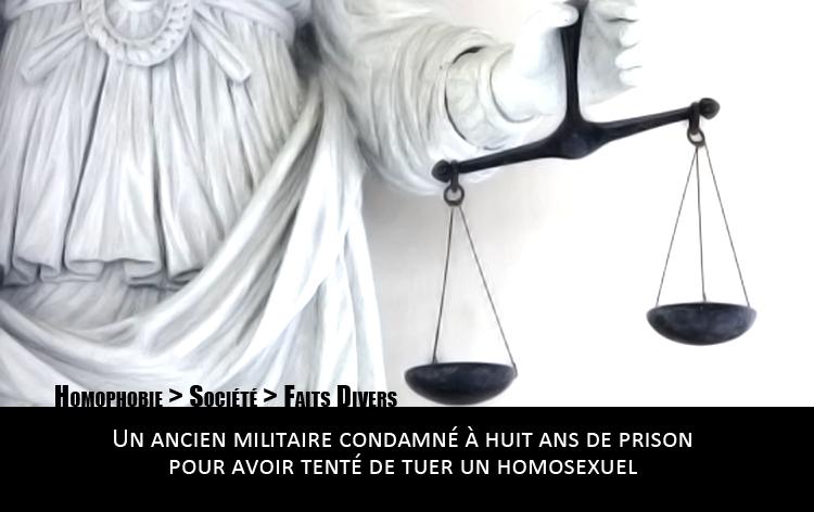 Besançon Un ancien militaire condamné à huit ans de prison pour avoir tenté de tuer un homosexuel