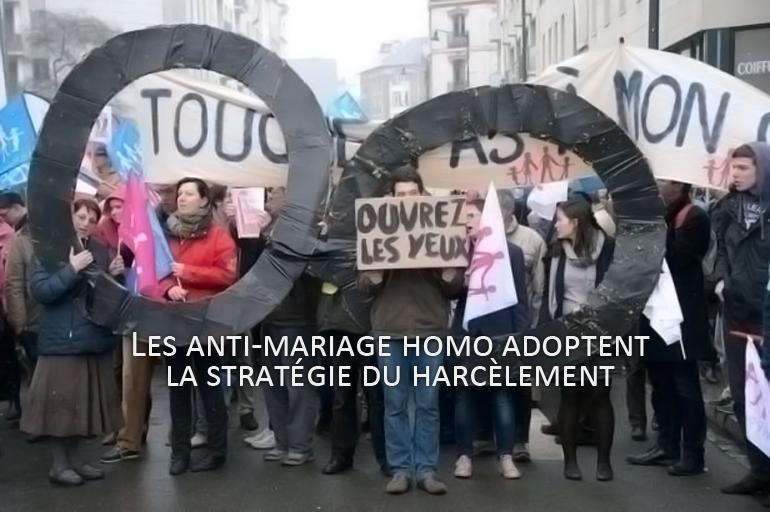 Les anti-mariage homo adoptent la stratégie du harcèlement