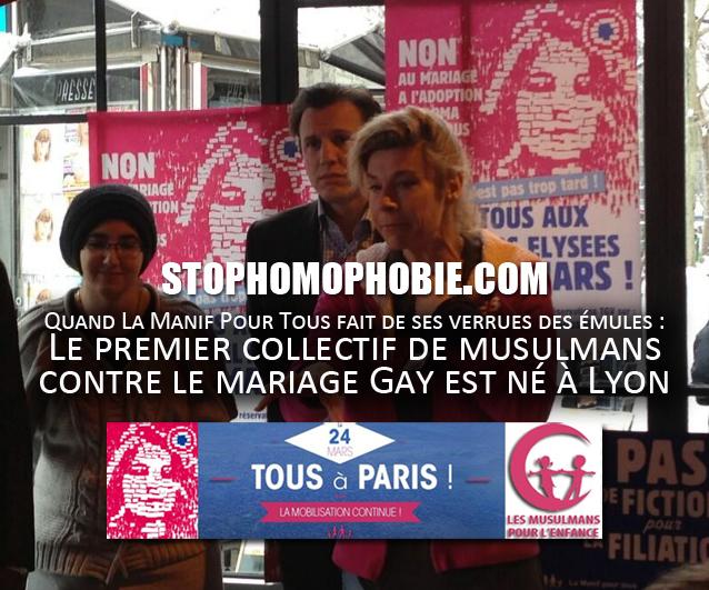 Quand La Manif Pour Tous fait de ses verrues des émules : Le premier collectif de musulmans contre le mariage Gay est né à Lyon
