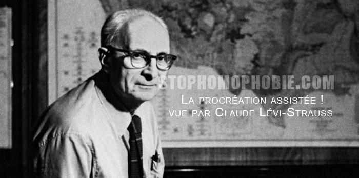 La procréation assistée vue par Claude Lévi-Strauss