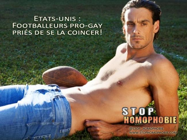 Etats-unis : Footballeurs pro-gay priés de se la coincer!