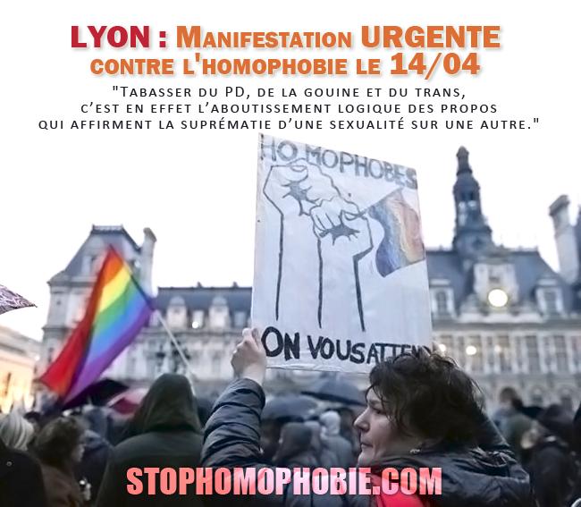 LYON : Manifestation URGENTE contre l'homophobie le 14/04 !