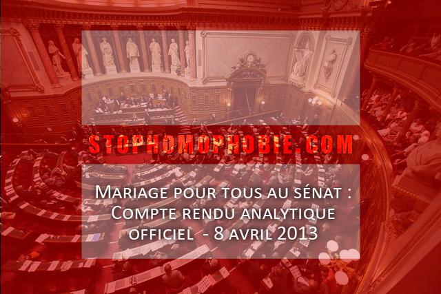 Mariage pour tous au sénat : Compte rendu analytique officiel du 8 avril 2013
