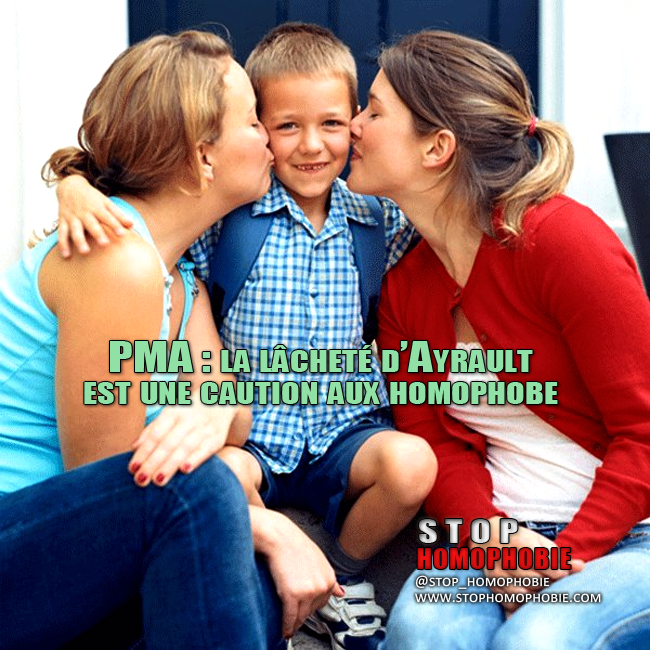 PMA : la lâcheté d'Ayrault est une caution aux homophobes