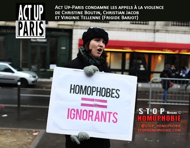 Act Up-Paris condamne les appels à la violence de Christine Boutin, Christian Jacob et Virginie Tellenne (Frigide Barjot).