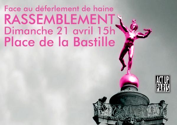 Lutter contre l'#homophobie : Act Up-Paris appelle à un rassemblement ce dimanche 21 avril 2013