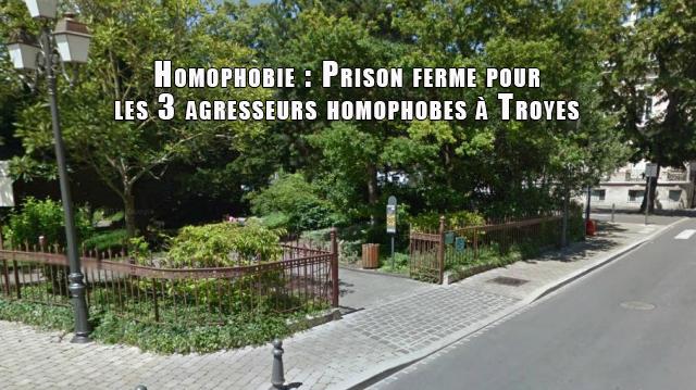 Homophobie : Prison ferme pour les 3 agresseurs homophobes à Troyes