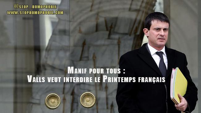Manif pour tous : Valls veut interdire le Printemps français