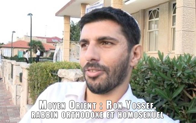 Moyen Orient : Ron Yossef, rabbin orthodoxe et homosexuel