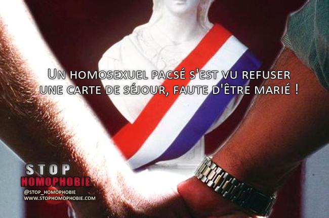 Un homosexuel pacsé s'est vu refuser une carte de séjour, faute d'être marié !