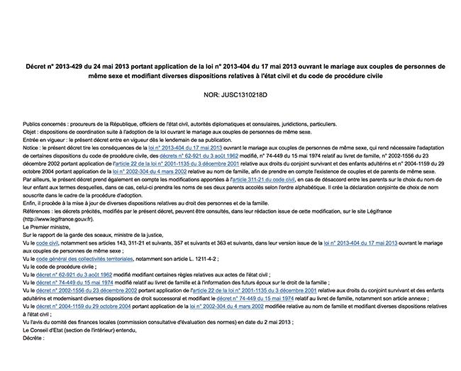 Décret n° 2013-429 du 24 mai 2013 portant application de la loi n° 2013-404 du 17 mai 2013 ouvrant le mariage aux couples de personnes de même sexe