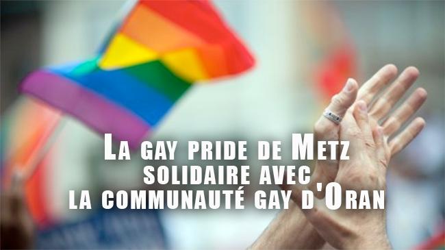 La gay pride de Metz solidaire avec la communauté gay d'Oran !