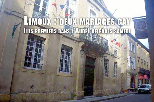 Limoux : deux mariages gay (les premiers dans l'Aude) célébrés samedi