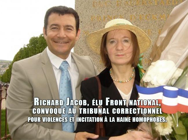 Richard Jacob, élu Front national, convoqué au tribunal correctionnel pour violences et incitation à la haine homophobes.