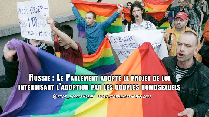 Russie : Le Parlement adopte le projet de loi interdisant l'adoption par les couples homosexuels