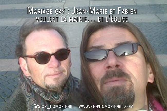 Mariage gay : Jean-Marie et Fabien veulent la mairie… et l'église