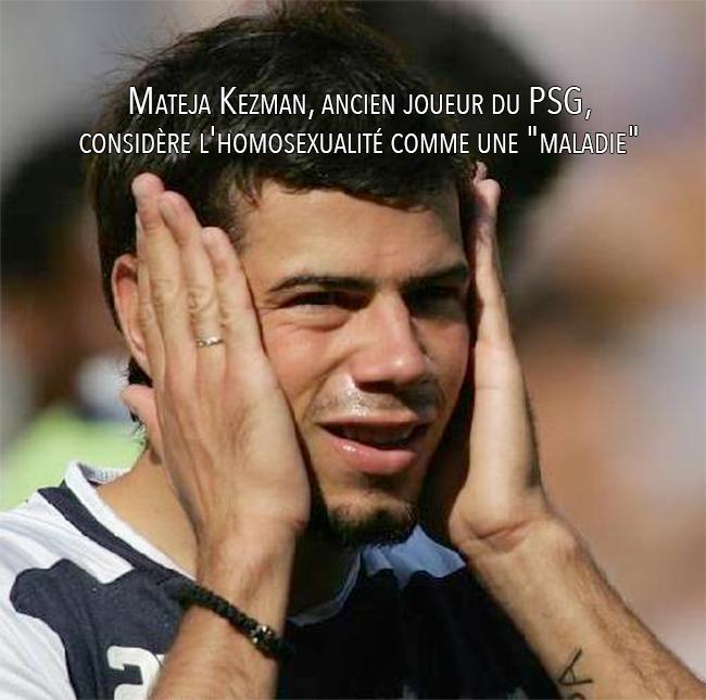 """Mateja Kezman, ancien joueur du PSG, considère l'homosexualité comme une """"maladie"""""""