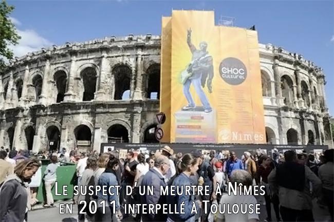 Le suspect du meurtre à Nîmes en 2011 d'un jeune homosexuel interpellé à Toulouse