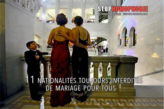 11 nationalités toujours interdites de mariage pour tous !