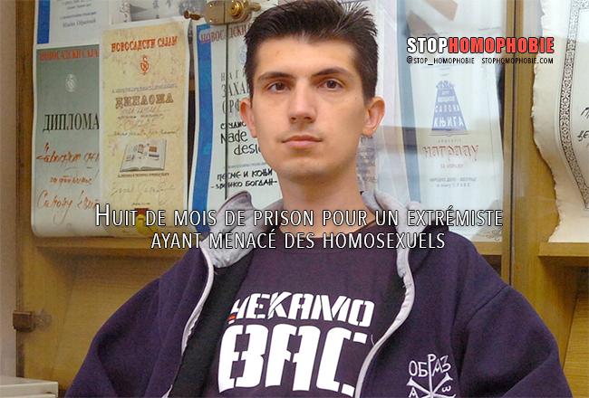 Serbie Huit de mois de prison pour un extrémiste ayant menacé des homosexuels