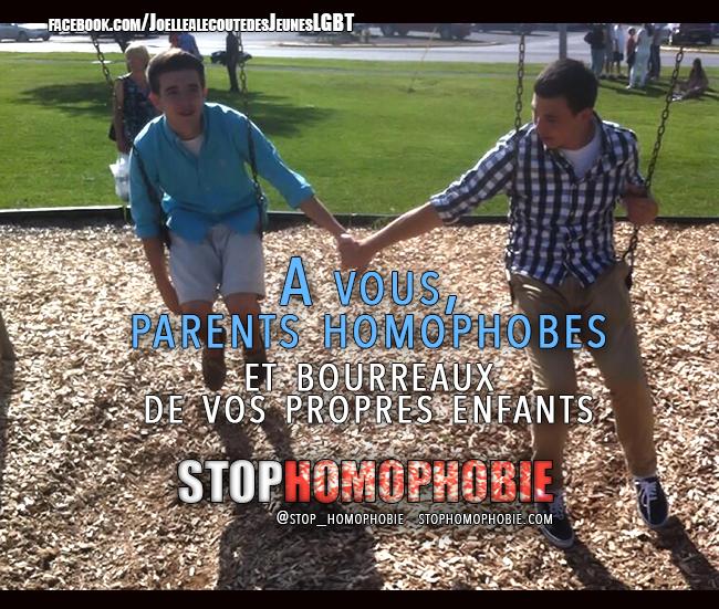 """""""A vous parents homophobes et bourreaux de vos propres enfants""""."""