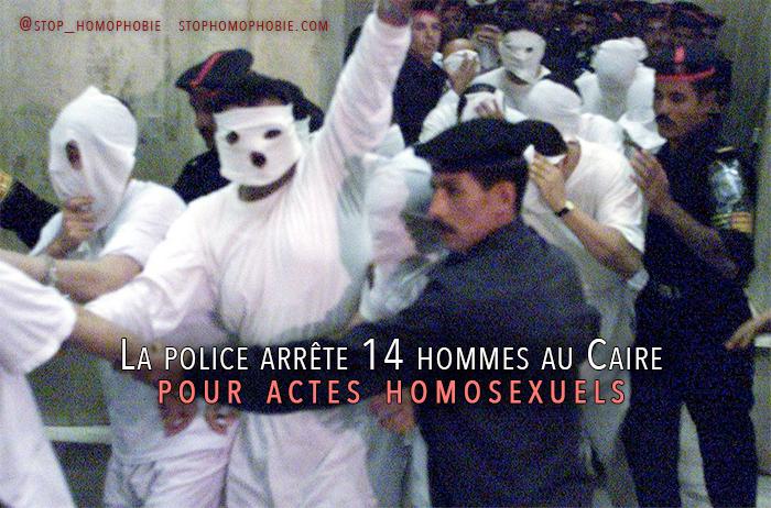 Egypte : La police arrête 14 hommes au Caire pour actes homosexuels