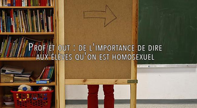 Prof et out: de l'importance de dire aux élèves qu'on est #homosexuel