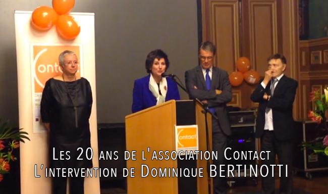 Les 20 ans de l'association #Contact - Intervention de Madame Dominique #BERTINOTTI