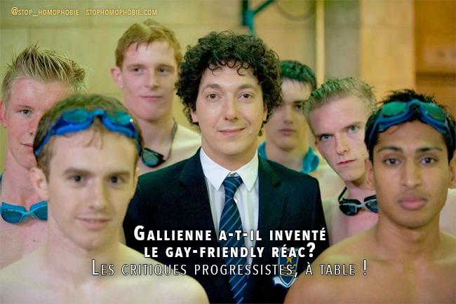 Guillaume Gallienne a-t-il inventé le #gay-friendly réac? Les critiques progressistes, à table !