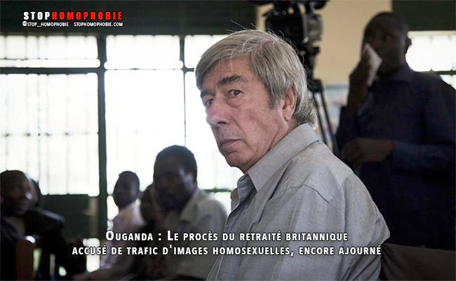 Ouganda : Le procès du retraité britannique accusé de trafic d'images homosexuelles, de nouveau ajourné