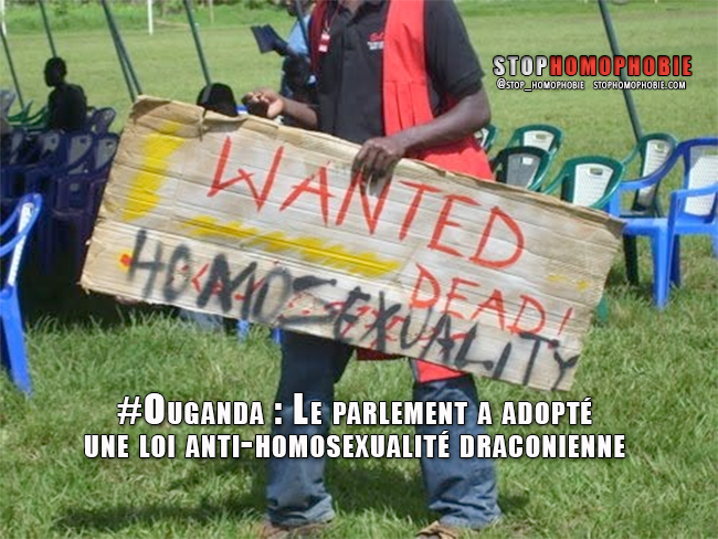 Ouganda : Le parlement a adopté une loi anti-homosexualité draconienne