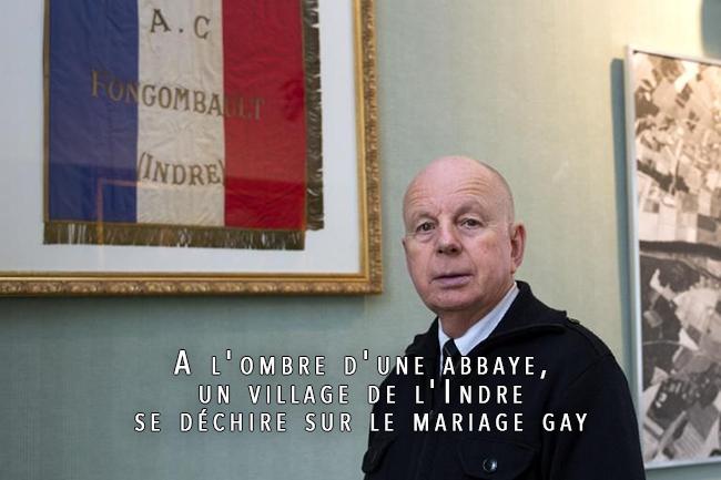 Reportage : A l'ombre d'une abbaye, un village de l'Indre se déchire sur le mariage gay