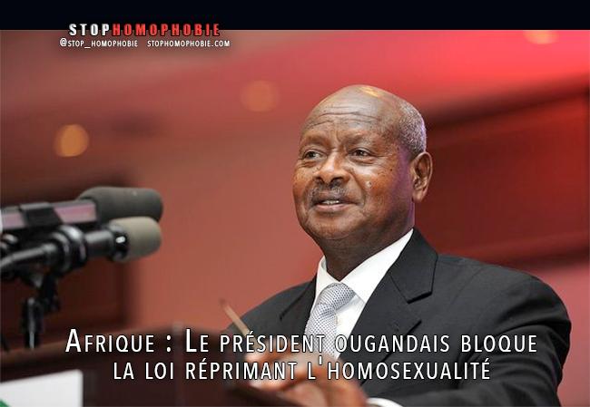 Afrique : Le président ougandais bloque la loi réprimant l'#homosexualité - PLUS DE PRISON A VIE POUR LES GAYS !!!