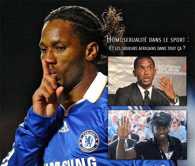 Coming-out dans le sport : Et les joueurs africains dans tout ça ? Eto'o, Drogba, Toure, Adebayor…