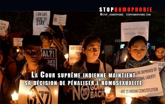Inde : La Cour suprême refuse de revenir sur sa décision de pénaliser l'homosexualité