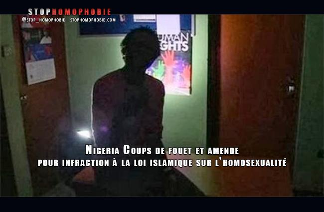 Nigeria : Coups de fouet et amende pour infraction à la loi islamique sur l'homosexualité