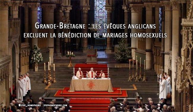 Grande-Bretagne : les évêques anglicans excluent la bénédiction de mariages #homosexuels