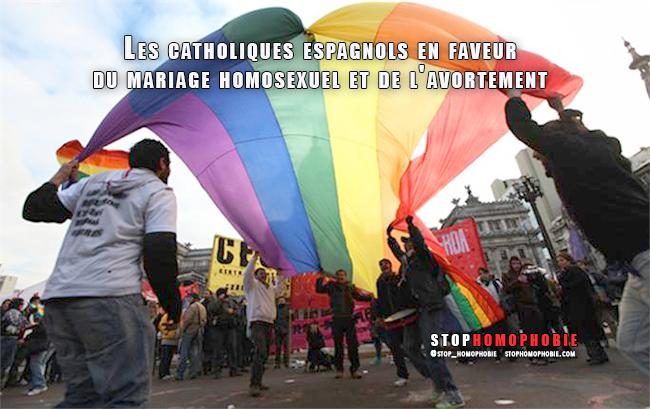 Les #catholiques espagnols en faveur du mariage #homosexuel et de l'#avortement