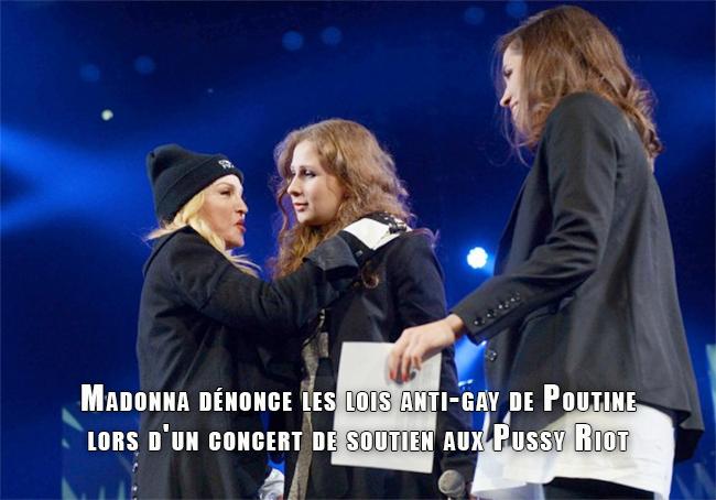 Madonna dénonce les lois anti-gay de Poutine lors d'un concert de soutien aux Pussy Riot