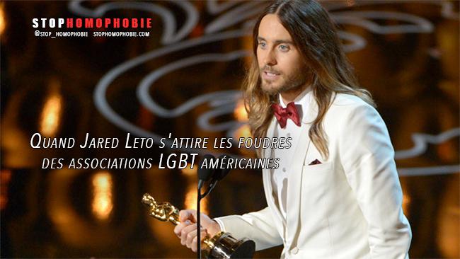#Polémiques : Quand Jared Leto s'attire les foudres des associations #LGBT américaines
