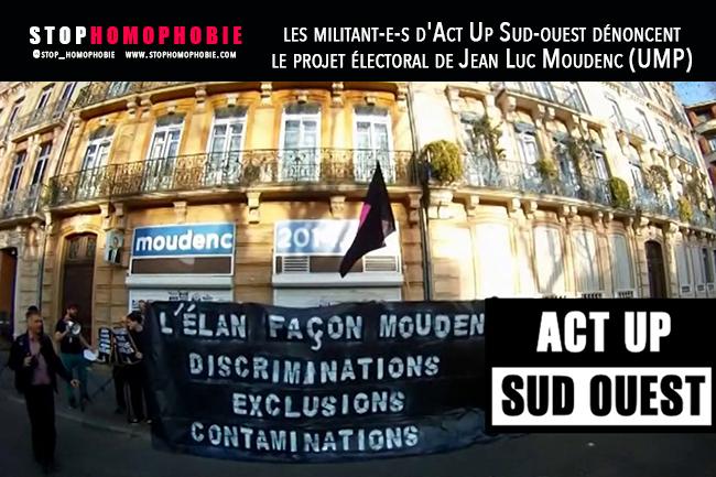 Quand les militant-e-s d'Act Up Sud-ouest dénoncent le projet électoral de Jean Luc Moudenc (UMP)