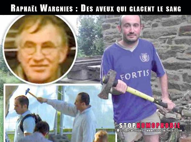 Justice. Raphaël Wargnies : Des aveux qui glacent le sang