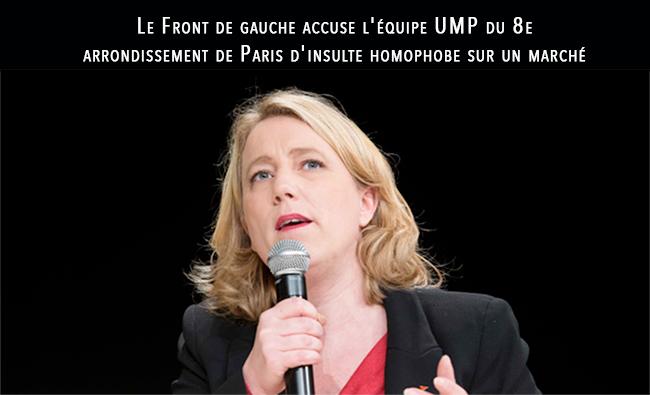 Le Front de gauche accuse l'équipe UMP du 8e arrondissement de Paris d'insulte homophobe sur un marché