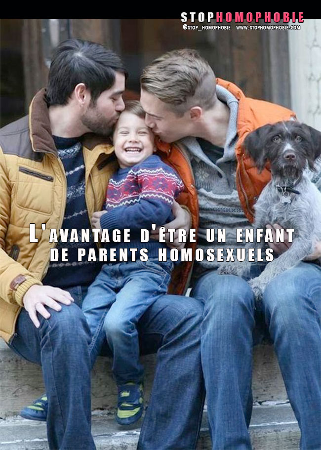 L'avantage d'être un enfant de parents #homosexuels
