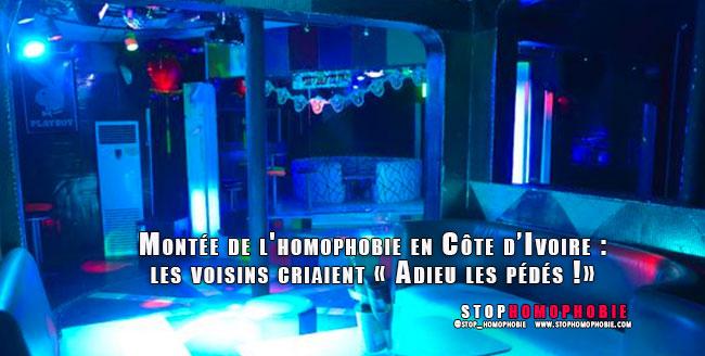 ABIDJAN (Côte d'Ivoire) : Montée de l'homophobie, les voisins criaient « Adieu les pédés !»