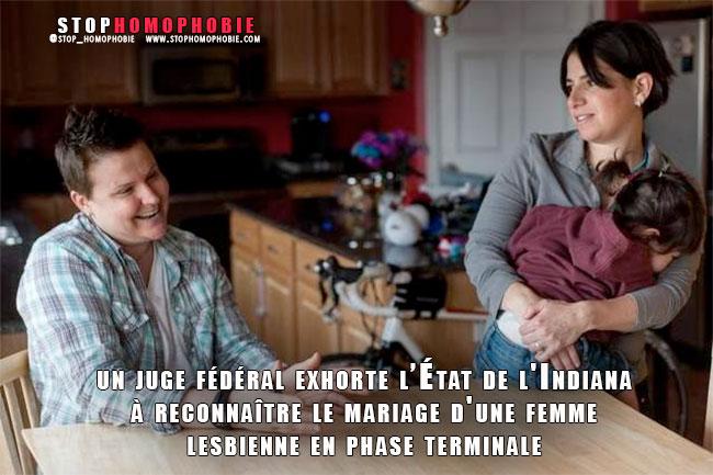 États-Unis : Quand un juge fédéral exhorte l'État de l'Indiana à reconnaître le mariage d'une femme lesbienne en phase terminale