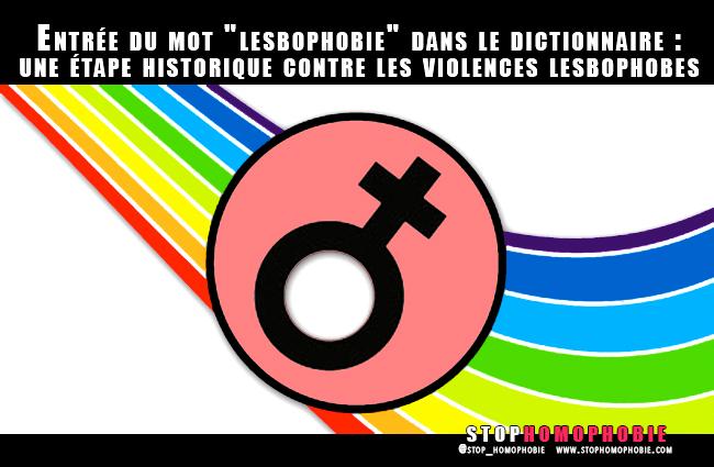 """Entrée du mot """"lesbophobie"""" dans le dictionnaire : une étape historique contre les violences lesbophobes"""