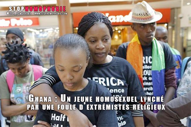 """Ghana : Un jeune homosexuel lynché par une foule d'extrémistes religieux, et son """"partenaire"""" présumé, toujours en danger :("""