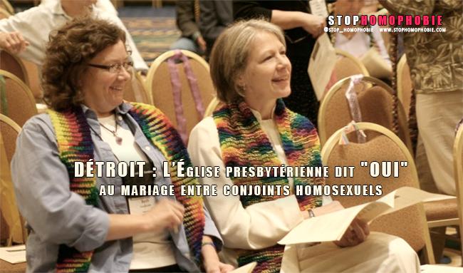 """DÉTROIT : L'Église presbytérienne dit """"OUI"""" au mariage entre conjoints homosexuels"""