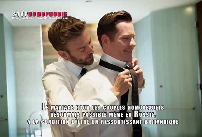 Le mariage pour les couples homosexuels désormais possible même en Russie, à la condition d'être un ressortissant britannique
